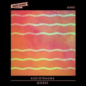AUDIOTRAUMA - Words
