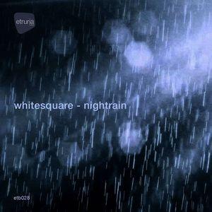WHITESQUARE - Nightrain