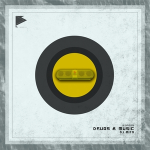 DJ MITO - Drugs & Music