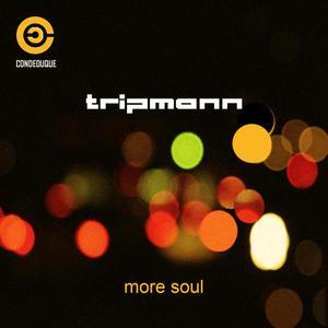 TRIPMANN - More Soul