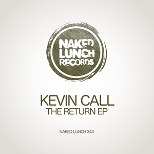 KEVIN CALL - The Return EP