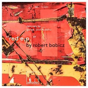 ROBERT BABICZ - Red EP