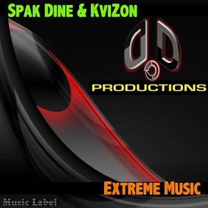 SPAK DINE/KVIZON - Extreme Music
