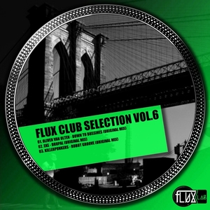 OLIVIER VAN HOLTEN/EKE/KILLERPUNKERS - Flux Club Selection Vol 6