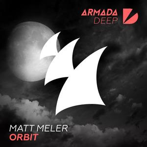 MATT MELER - Orbit