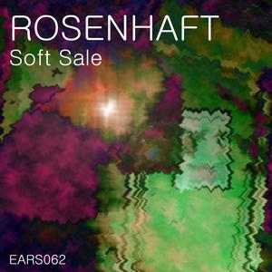 ROSENHAFT - Soft Sale