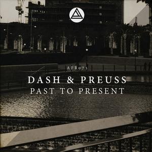 DASH/PREUSS - Past To Present