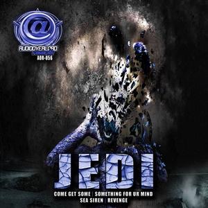 JEDI - Come Get Some