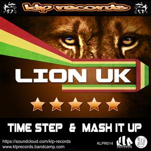LION-UK - Time Step & Mash It Up