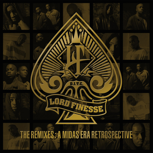 LORD FINESSE - The Remixes - A Midas Era Retrospective