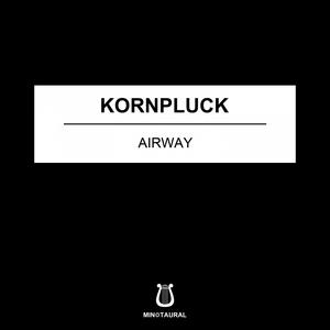 KORNPLUCK - Airway