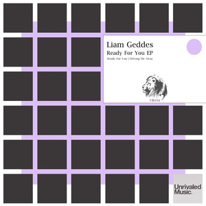 LIAM GEDDES - Ready For You EP