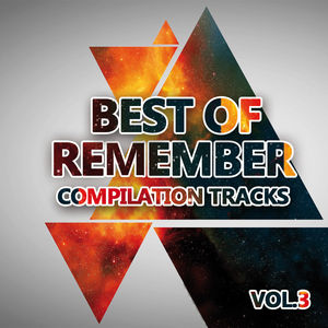 VARIOUS - Best Of Remember 3 (Compilation Tracks)