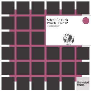 SCIENTIFIC FUNK - Preach To Me EP