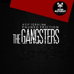ASIF IQBAL/PHUNKO FRICTION - The Gangsters