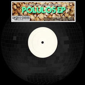 SHARPIE DANCE/BARUK/SOLDIERBEAT - Polulos EP