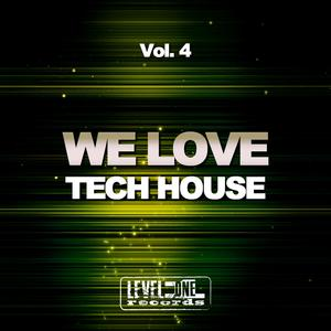 VARIOUS - We Love Tech House Vol 4