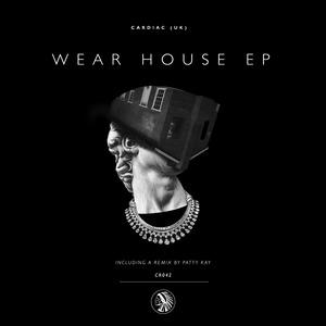 CARDIAC - Wear House EP