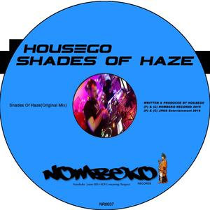 HOUSEGO - Shades Of Haze