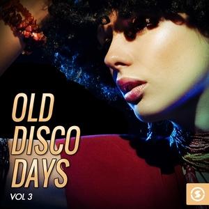 VARIOUS - Old Disco Days Vol 3