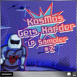KOS MOS MUSIC COLLECTIVE/KROT/LIQUITEK - Kosmos Gets Harder LP Sampler #2