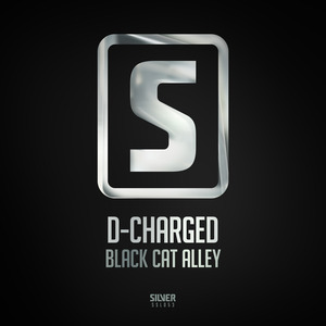 D-CHARGED - Black Cat Alley