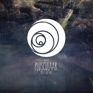 PLUSCULAAR - Smells Like Hope