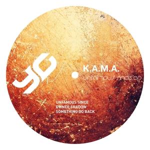 KAMA - Unfamous Since EP