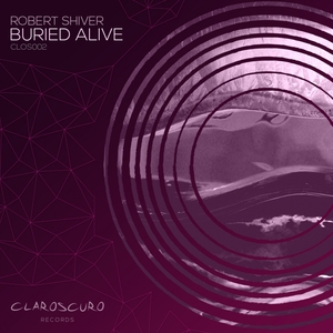 ROBERT SHIVER - Buried Alive