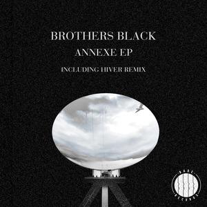 BROTHERS BLACK - Annexe EP