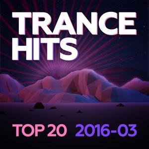 VARIOUS - Trance Hits Top 20/2016-03
