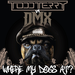TODD TERRY - Where My Dogs At?
