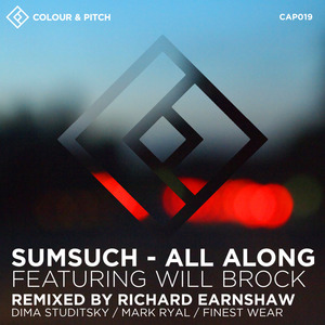 SUMSUCH/WILL BROCK - All Along
