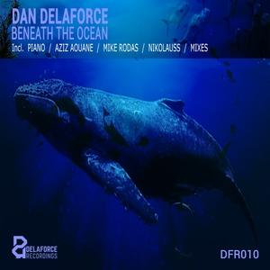 DAN DELAFORCE - Beneath The Ocean