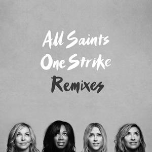 ALL SAINTS - One Strike (Remixes)