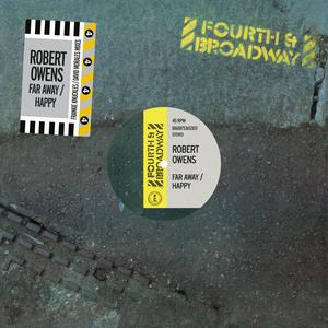 ROBERT OWENS - Far Away / Happy