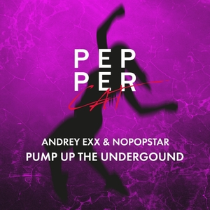 ANDREY EXX/NOPOPSTAR - The Underground