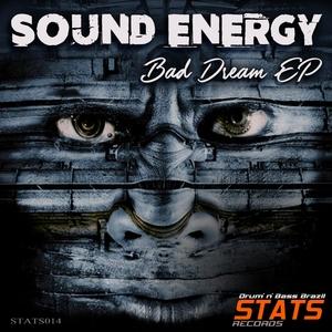 SOUND ENERGY - Bad Dream