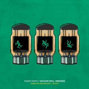 AUDIO UNITS - Vacuum