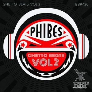 PHIBES - Ghetto Beats Vol 2