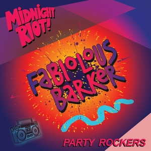 FABIOLOUS BARKER - Party Rockers