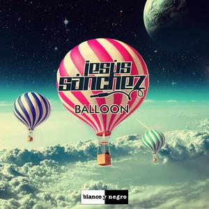 JESUS SANCHEZ - Balloon