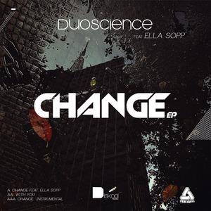 DUOSCIENCE feat ELLA SOPP - Change EP