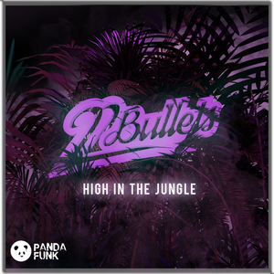 22BULLETS - High In The Jungle
