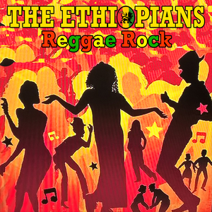 THE ETHIOPIANS - Reggae Rock