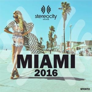 VARIOUS - Stereocity Miami 2016