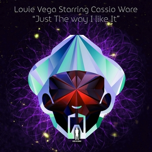 LOUIE VEGA STARRING CASSIO WARE - Just The Way I Like It