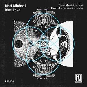 MATT MINIMAL - Blue Lake