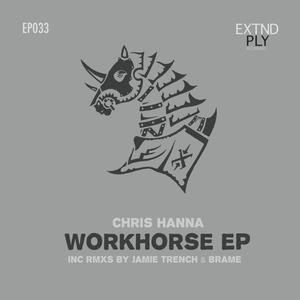 CHRIS HANNA - Workhorse EP