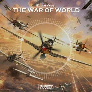 ELIAN WEST - The War Of World